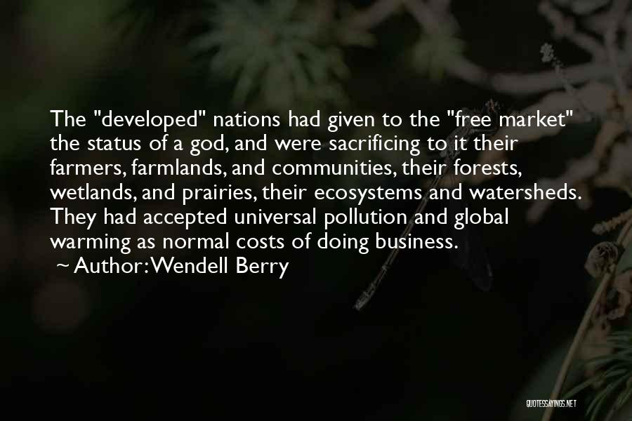 Wetlands Quotes By Wendell Berry