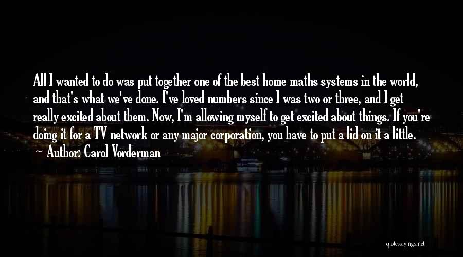 We've All Done It Quotes By Carol Vorderman