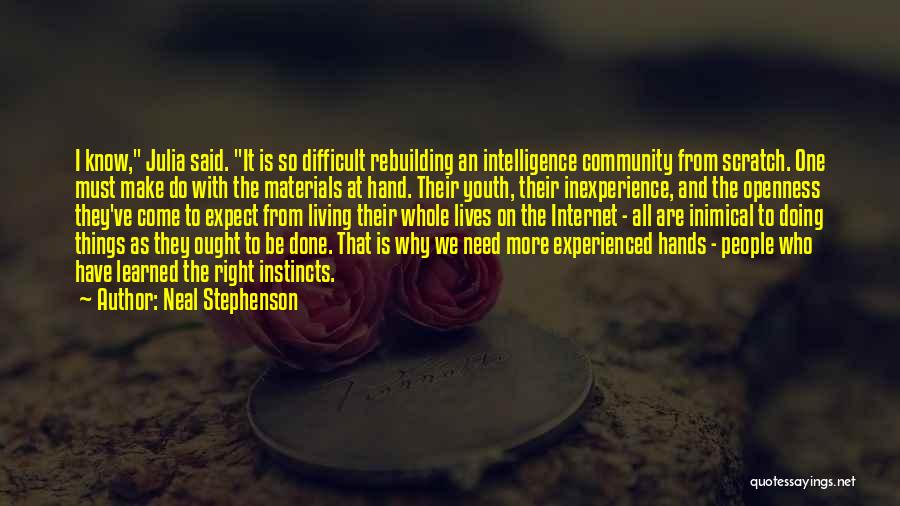 We've All Done It Quotes By Neal Stephenson