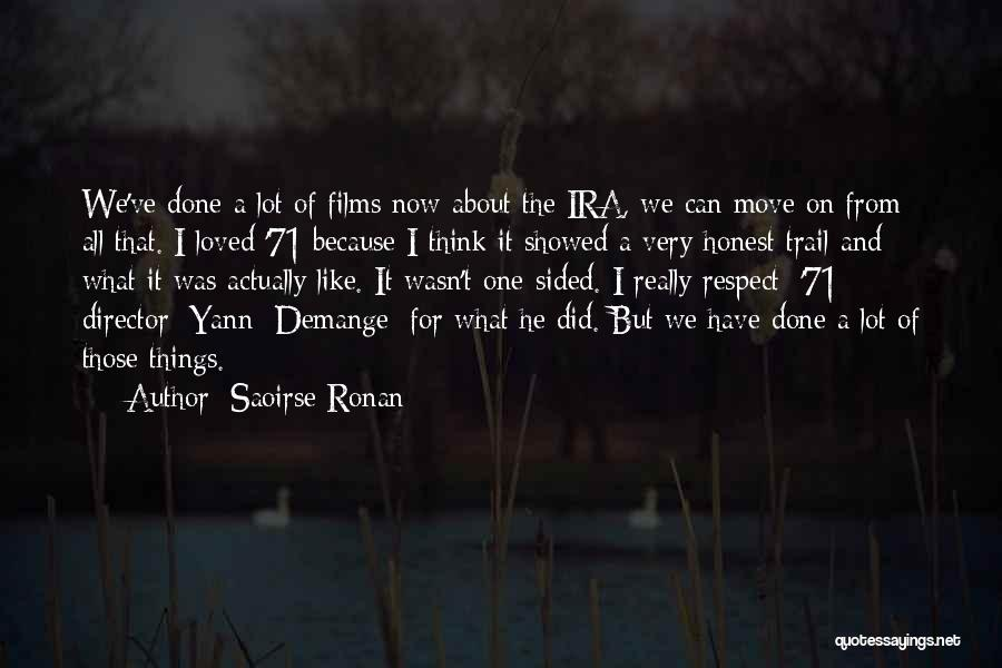 We've All Done It Quotes By Saoirse Ronan