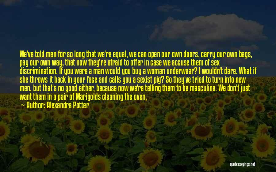 We've All Tried Quotes By Alexandra Potter