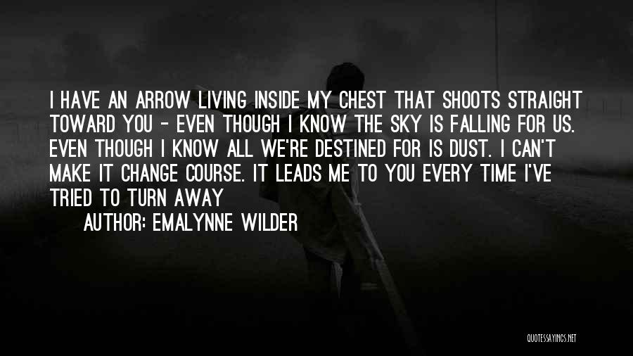 We've All Tried Quotes By Emalynne Wilder