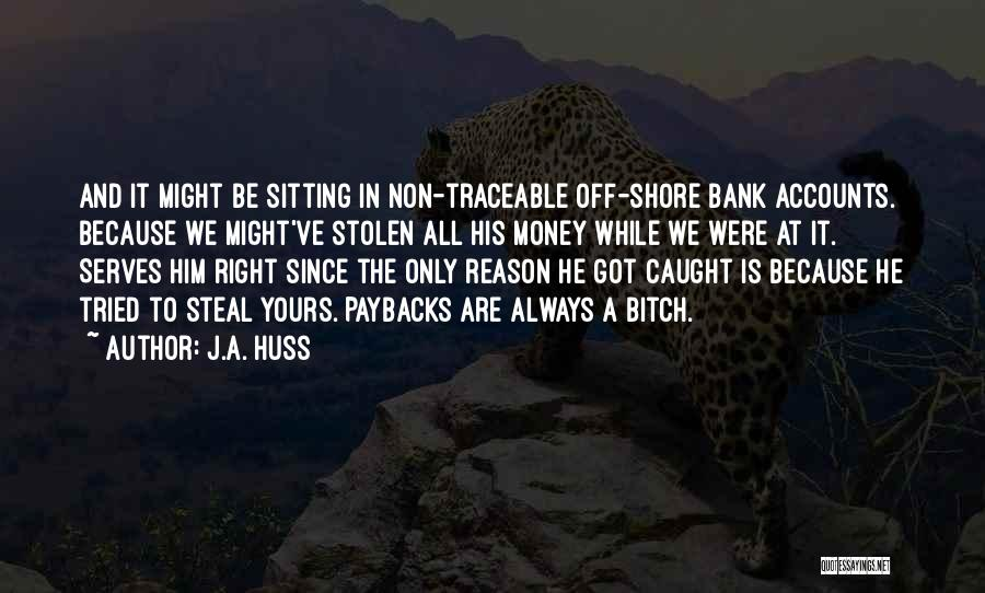 We've All Tried Quotes By J.A. Huss