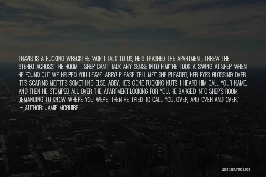 We've All Tried Quotes By Jamie McGuire