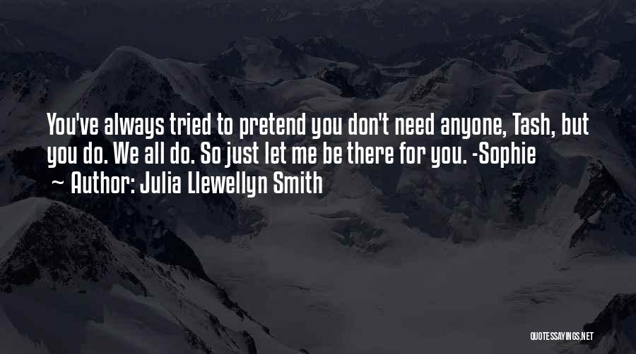 We've All Tried Quotes By Julia Llewellyn Smith