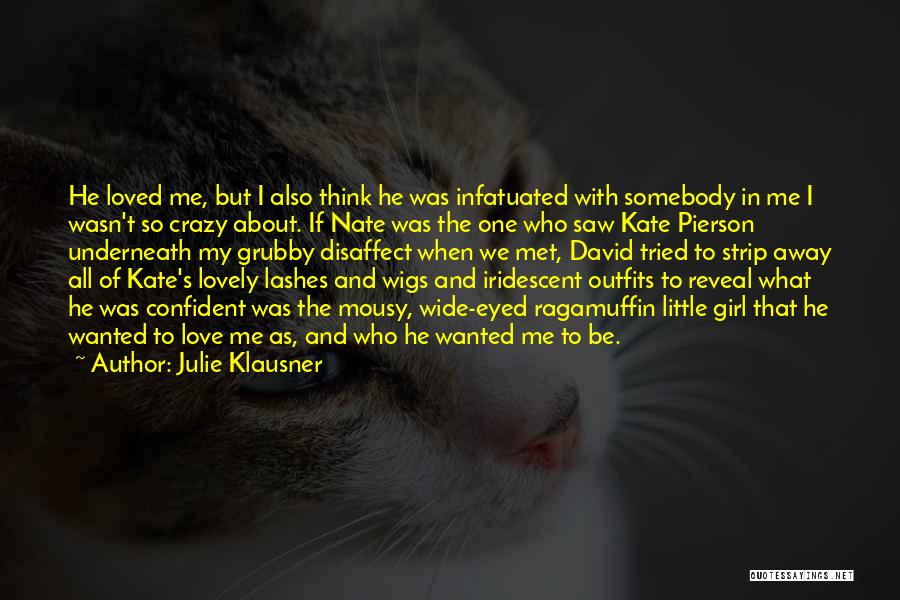 We've All Tried Quotes By Julie Klausner