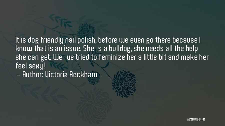 We've All Tried Quotes By Victoria Beckham