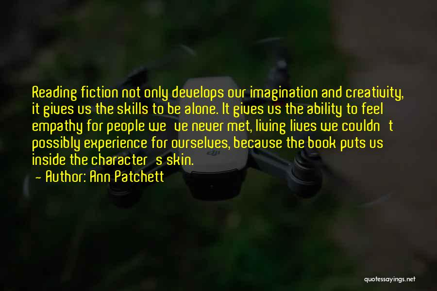 We've Never Met Quotes By Ann Patchett