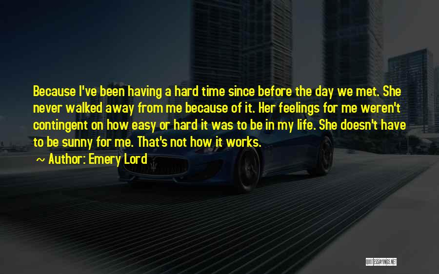 We've Never Met Quotes By Emery Lord