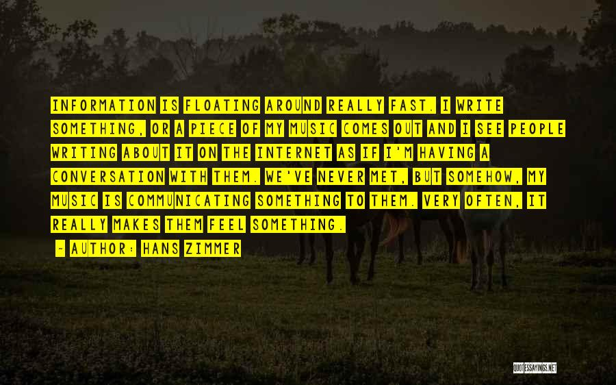 We've Never Met Quotes By Hans Zimmer