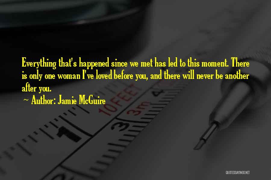 We've Never Met Quotes By Jamie McGuire