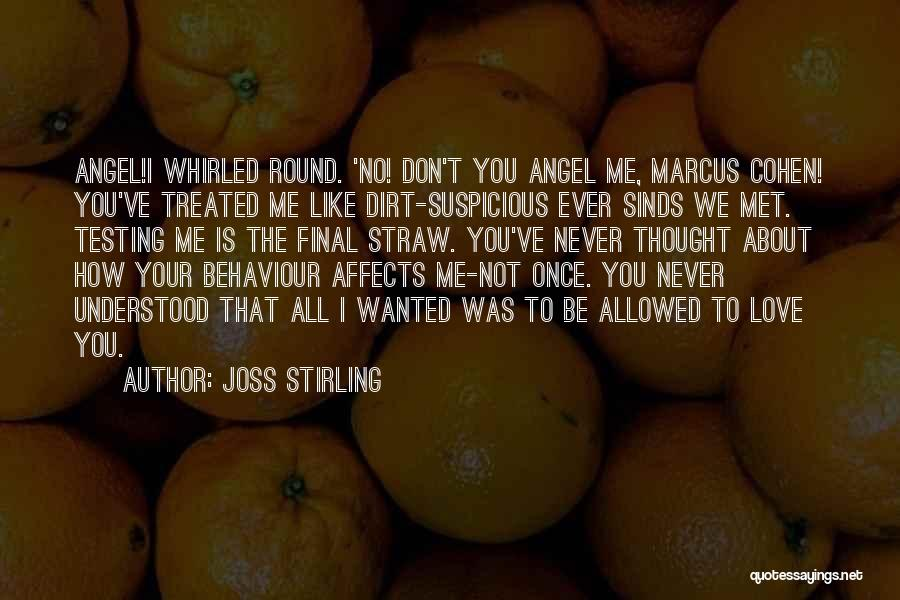 We've Never Met Quotes By Joss Stirling
