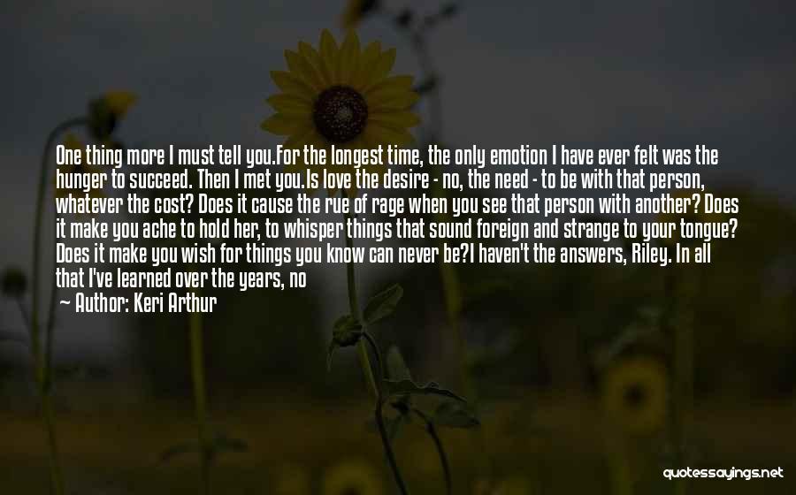 We've Never Met Quotes By Keri Arthur