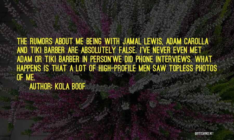 We've Never Met Quotes By Kola Boof