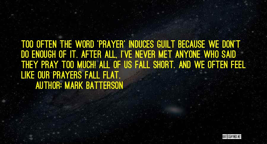 We've Never Met Quotes By Mark Batterson