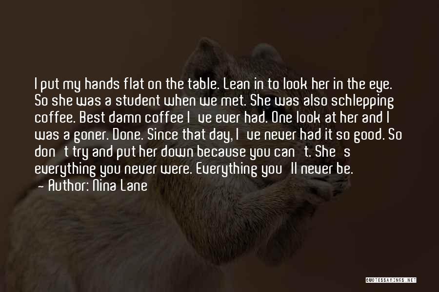 We've Never Met Quotes By Nina Lane