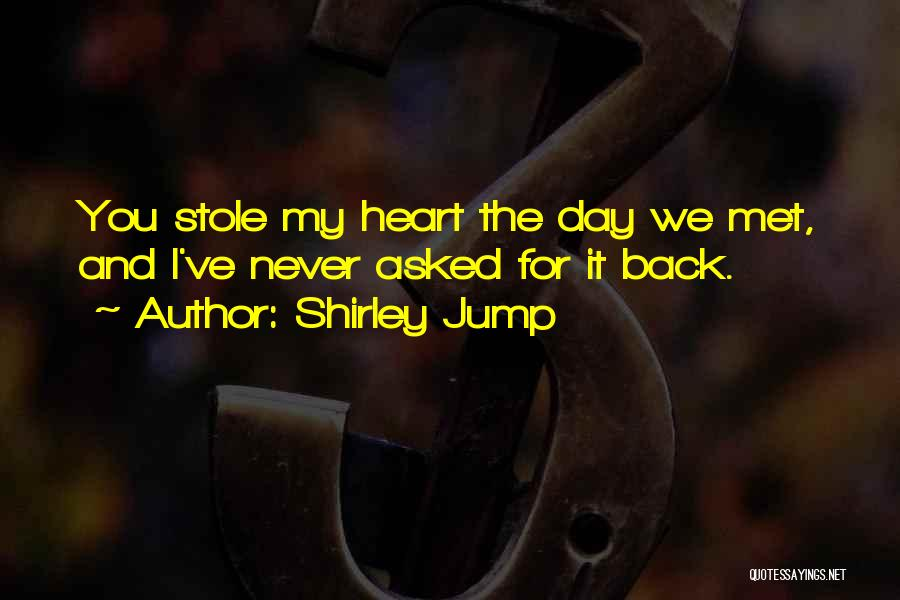 We've Never Met Quotes By Shirley Jump
