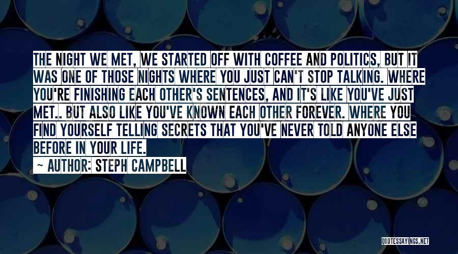 We've Never Met Quotes By Steph Campbell