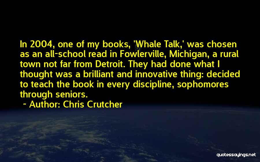 Whale Done Quotes By Chris Crutcher