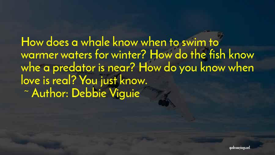 Whale Done Quotes By Debbie Viguie