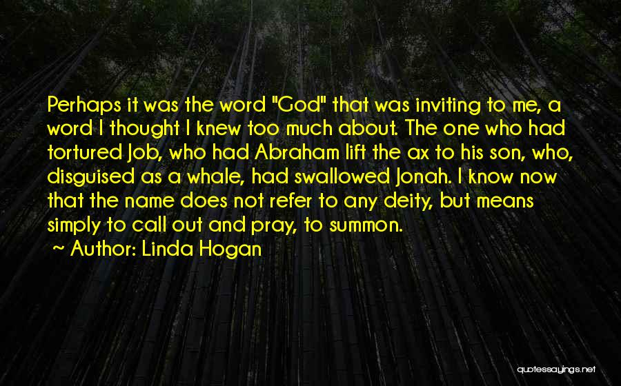 Whale Done Quotes By Linda Hogan