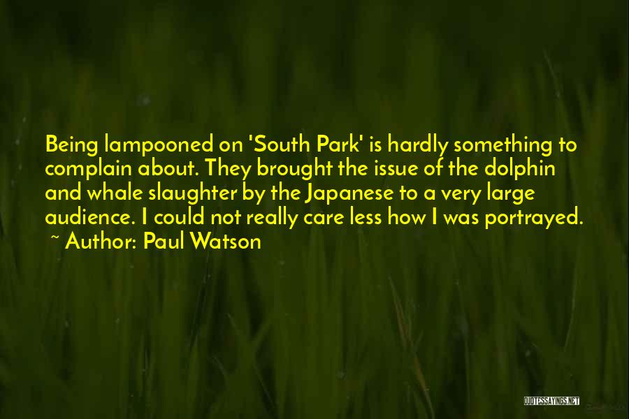 Whale Done Quotes By Paul Watson