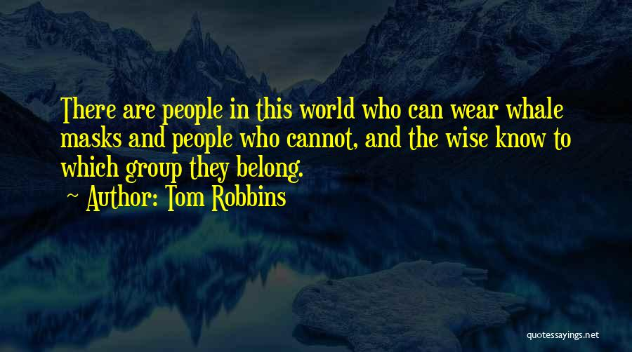 Whale Done Quotes By Tom Robbins