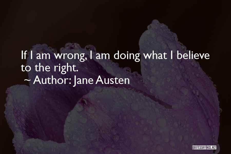 What Am I Doing Wrong Quotes By Jane Austen