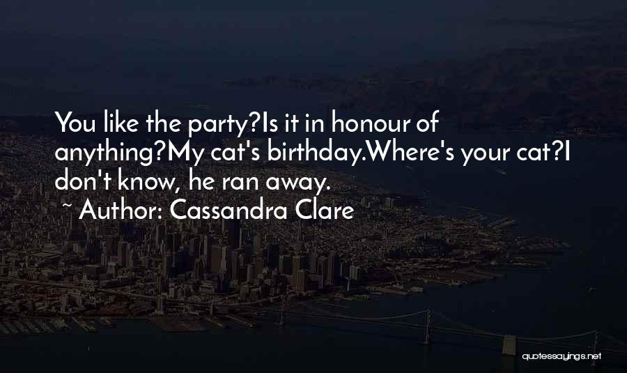 What Are The Best Birthday Quotes By Cassandra Clare