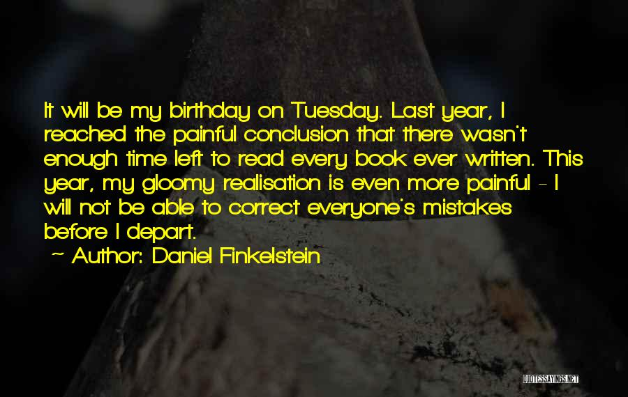 What Are The Best Birthday Quotes By Daniel Finkelstein