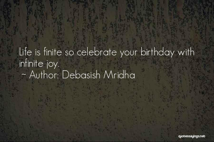 What Are The Best Birthday Quotes By Debasish Mridha