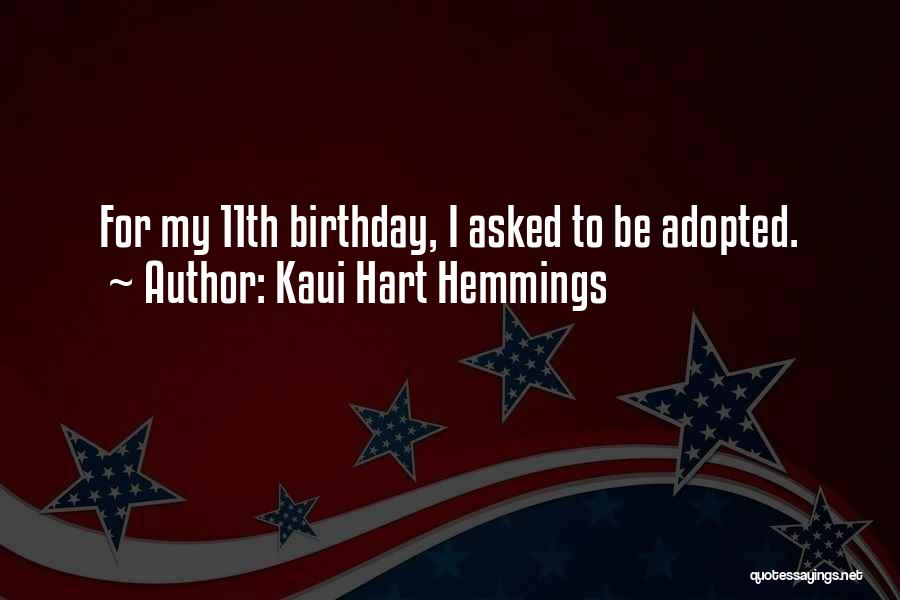 What Are The Best Birthday Quotes By Kaui Hart Hemmings