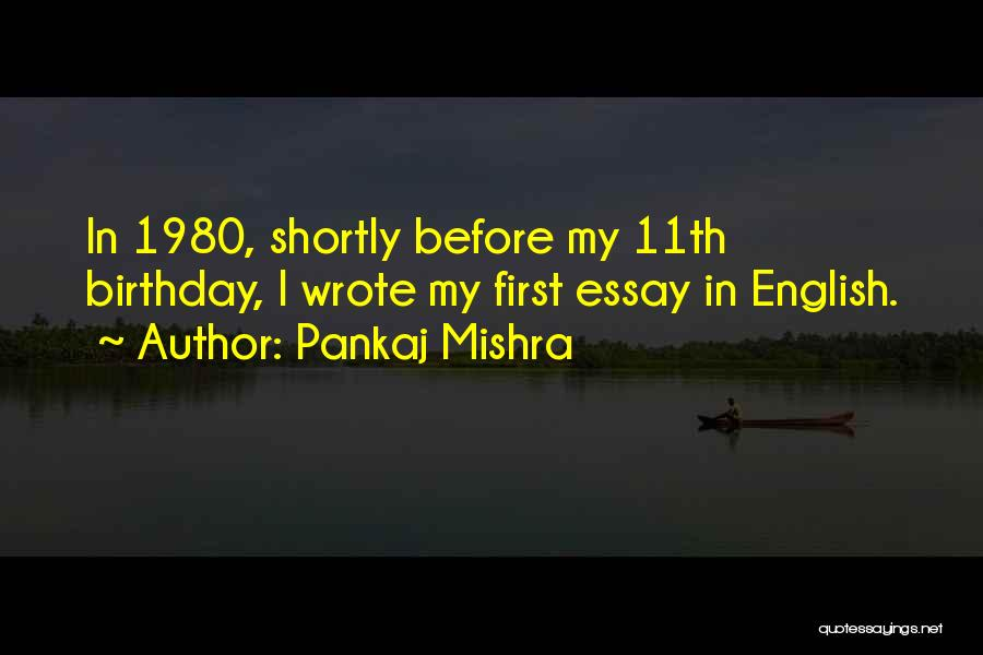 What Are The Best Birthday Quotes By Pankaj Mishra