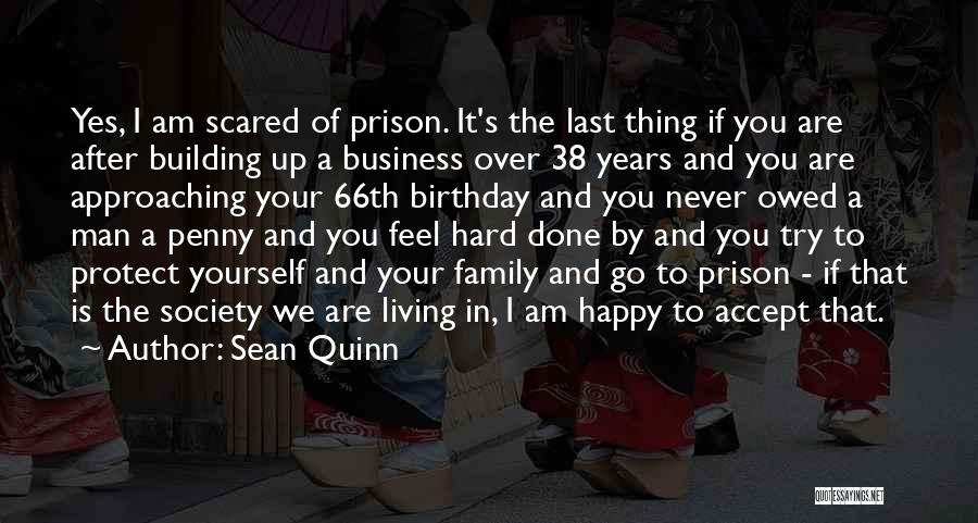 What Are The Best Birthday Quotes By Sean Quinn