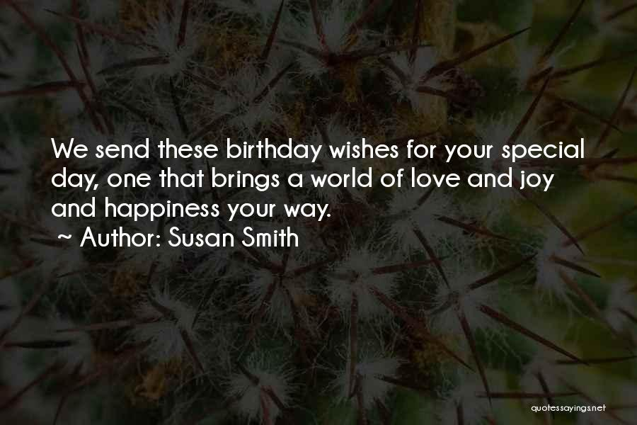 What Are The Best Birthday Quotes By Susan Smith