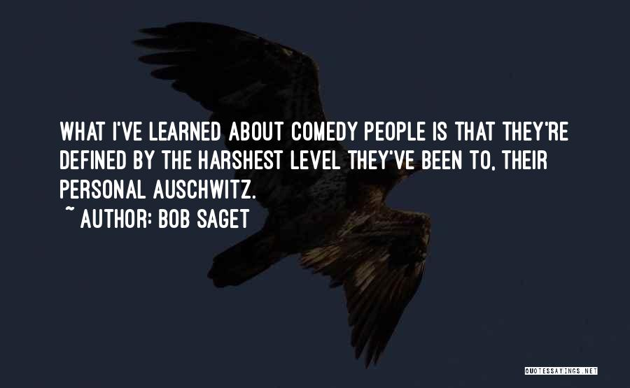 What Comedy Is Quotes By Bob Saget