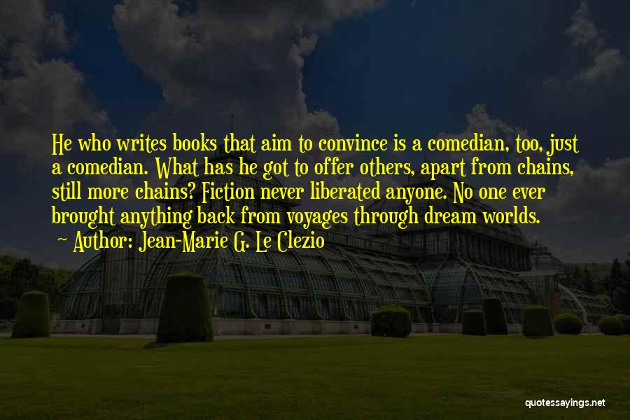What Comedy Is Quotes By Jean-Marie G. Le Clezio