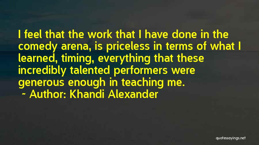 What Comedy Is Quotes By Khandi Alexander
