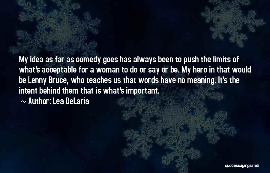 What Comedy Is Quotes By Lea DeLaria