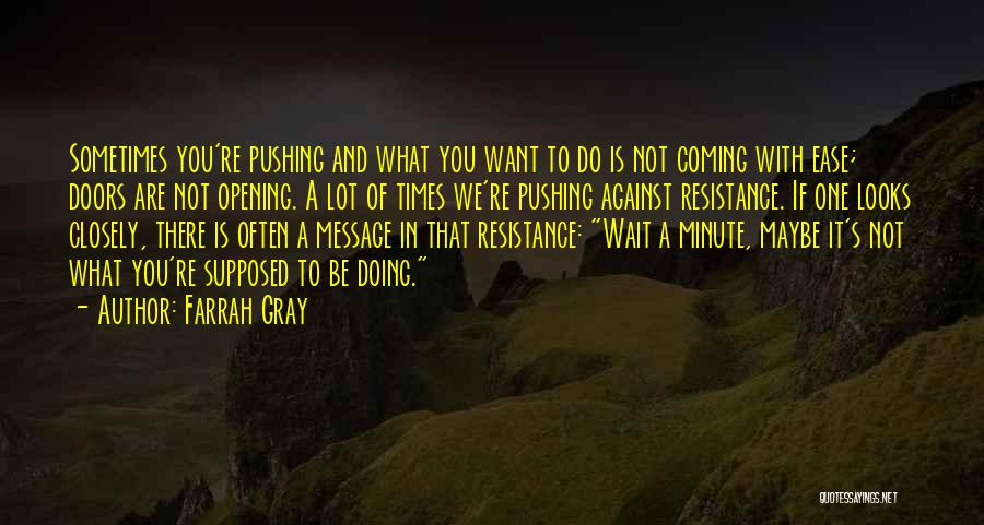 What Do You Want Quotes By Farrah Gray
