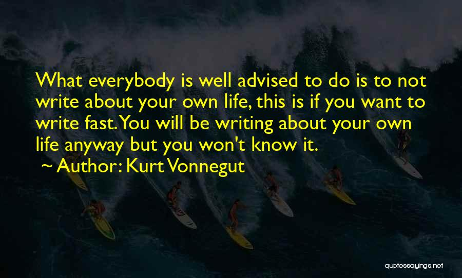 What Do You Want Quotes By Kurt Vonnegut