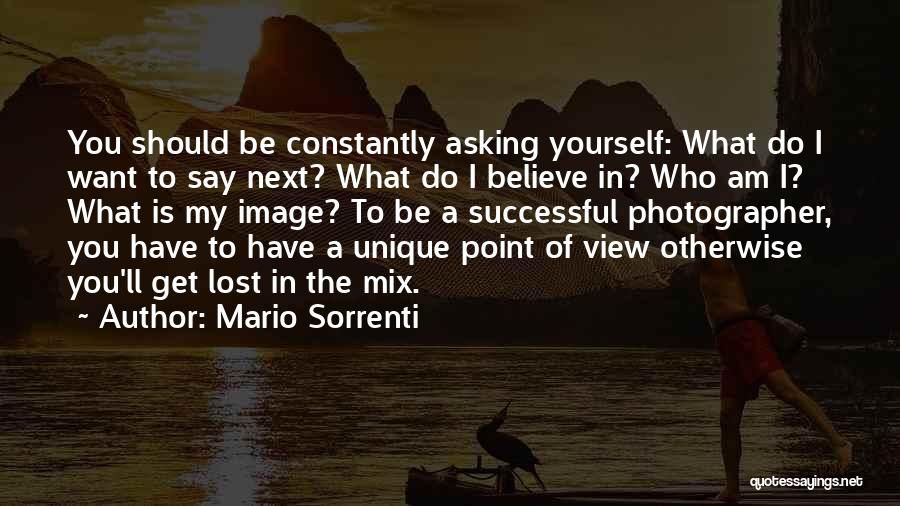 What Do You Want Quotes By Mario Sorrenti
