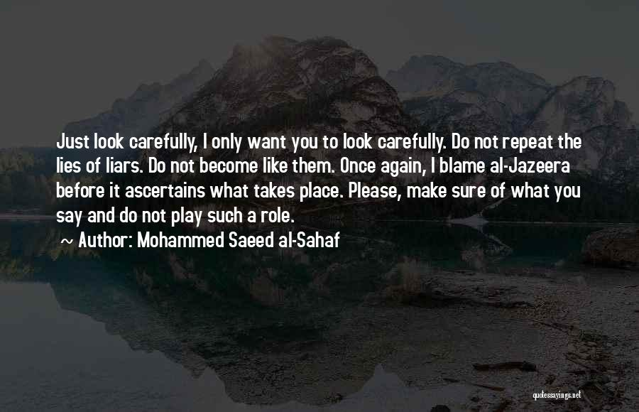 What Do You Want Quotes By Mohammed Saeed Al-Sahaf