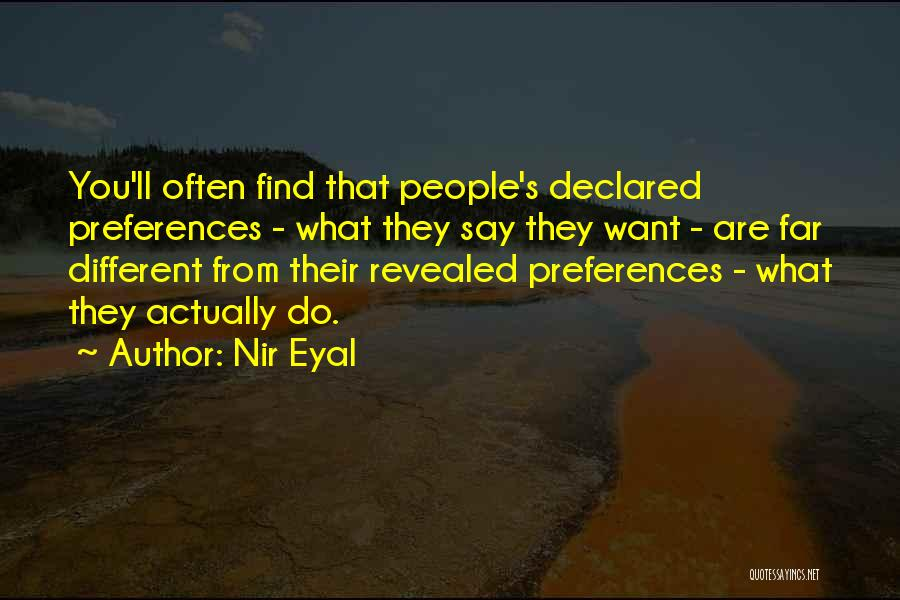 What Do You Want Quotes By Nir Eyal