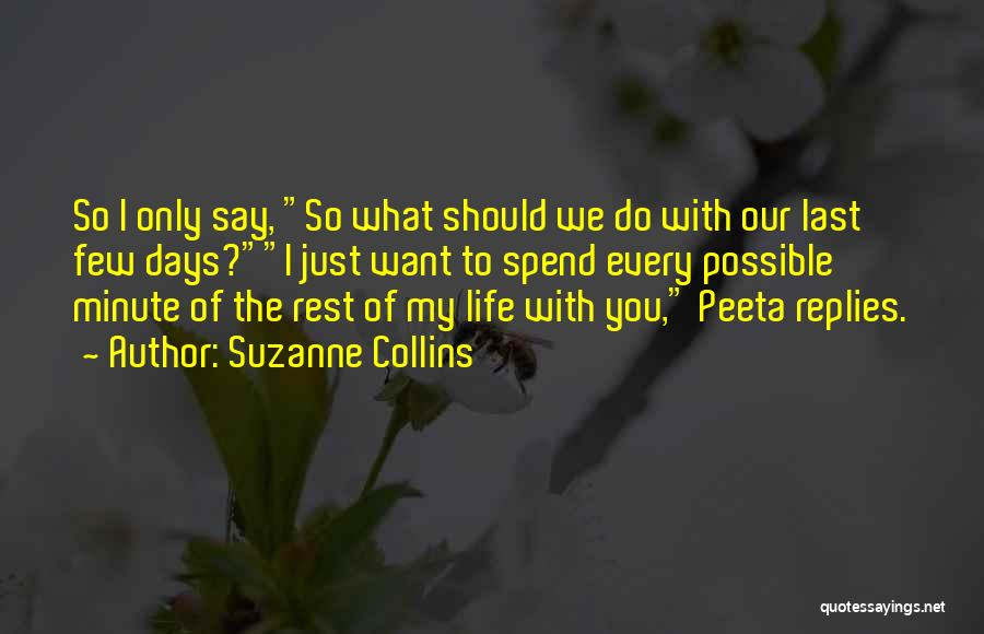 What Do You Want Quotes By Suzanne Collins
