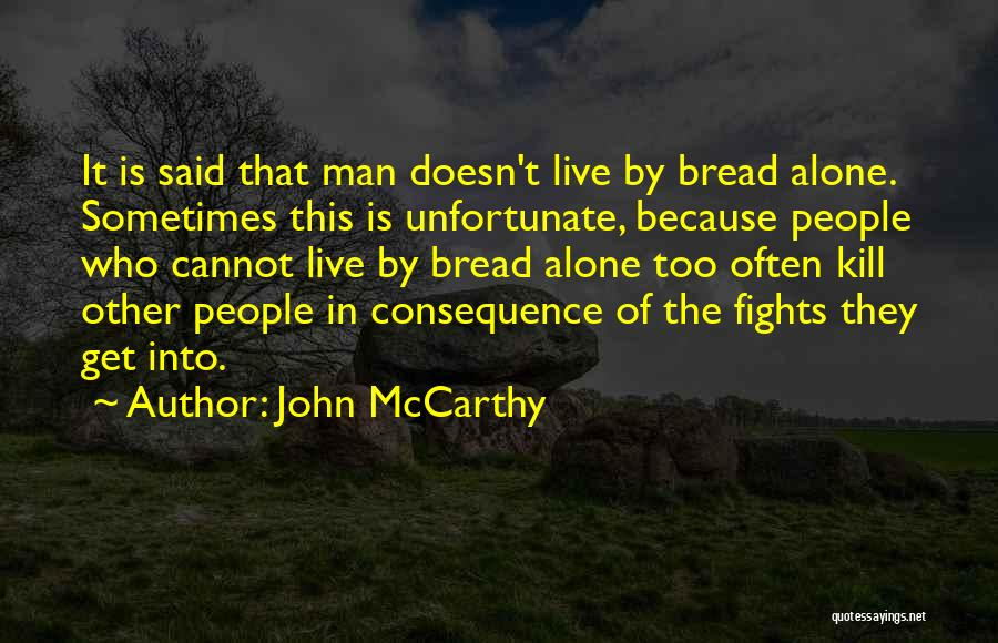 What Doesn't Kill U Quotes By John McCarthy