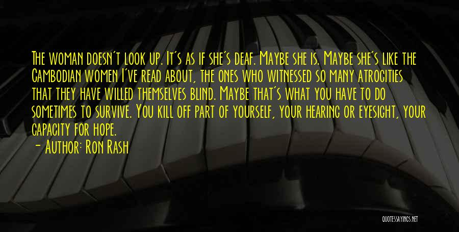 What Doesn't Kill U Quotes By Ron Rash