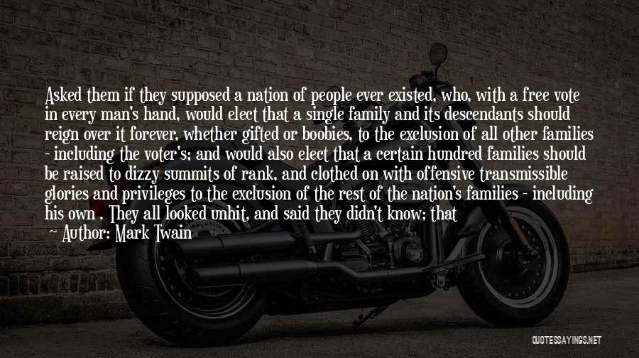 What Family Is Supposed To Be Quotes By Mark Twain