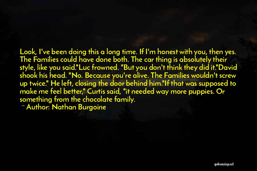 What Family Is Supposed To Be Quotes By Nathan Burgoine