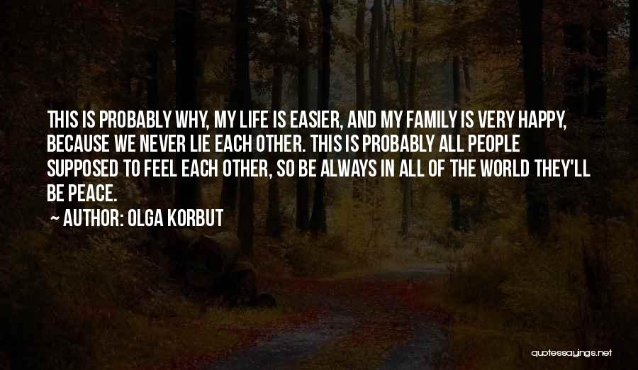 What Family Is Supposed To Be Quotes By Olga Korbut